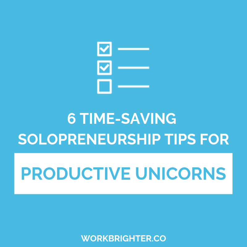 6 Time-saving Tips for Productive Unicorns
