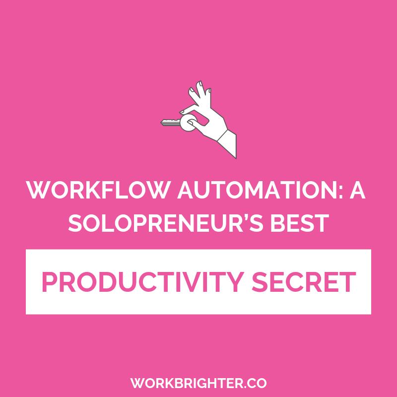 Workflow Automation: A Solopreneur's Best Productivity Secret