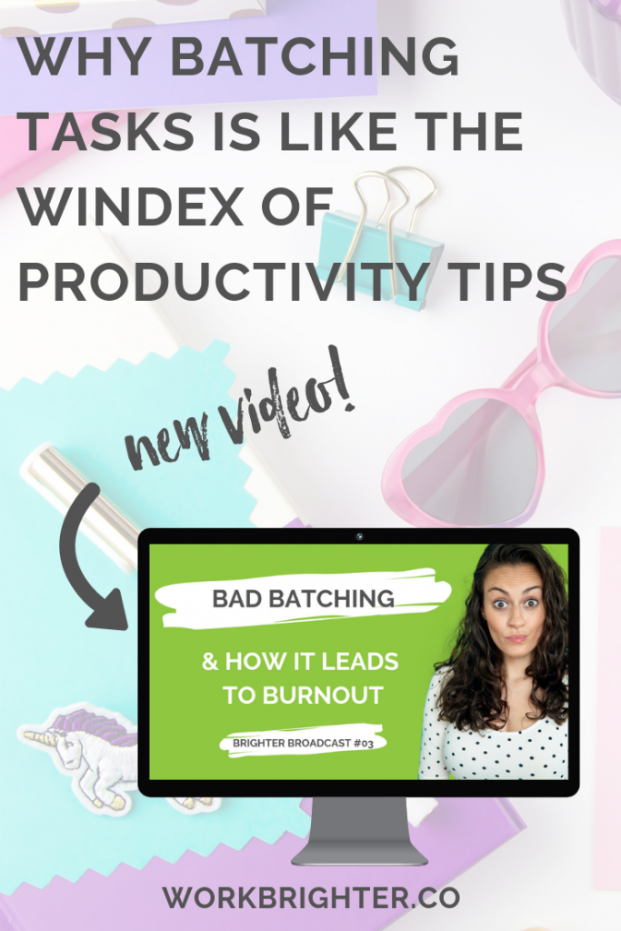 Why Batching Tasks is Like the Windex of Productivity Tips for Entrepreneurs