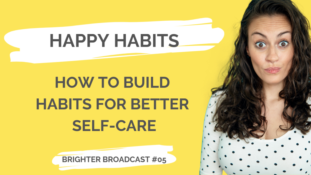 building habits for self-care
