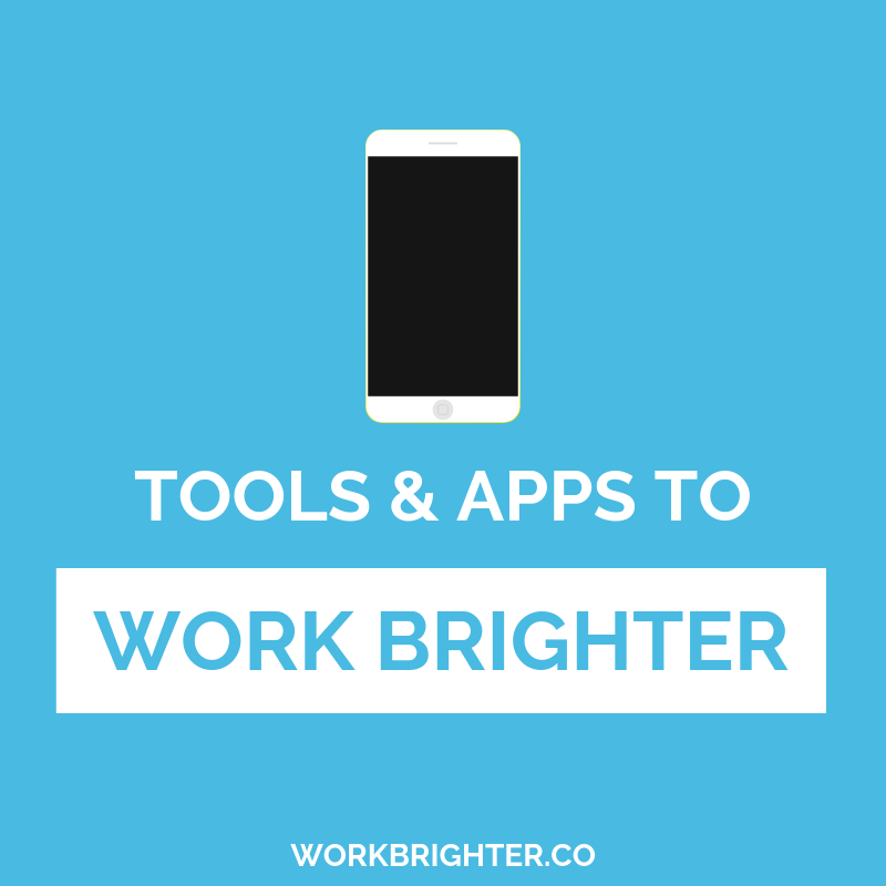 see our favorite tools and apps to work brighter