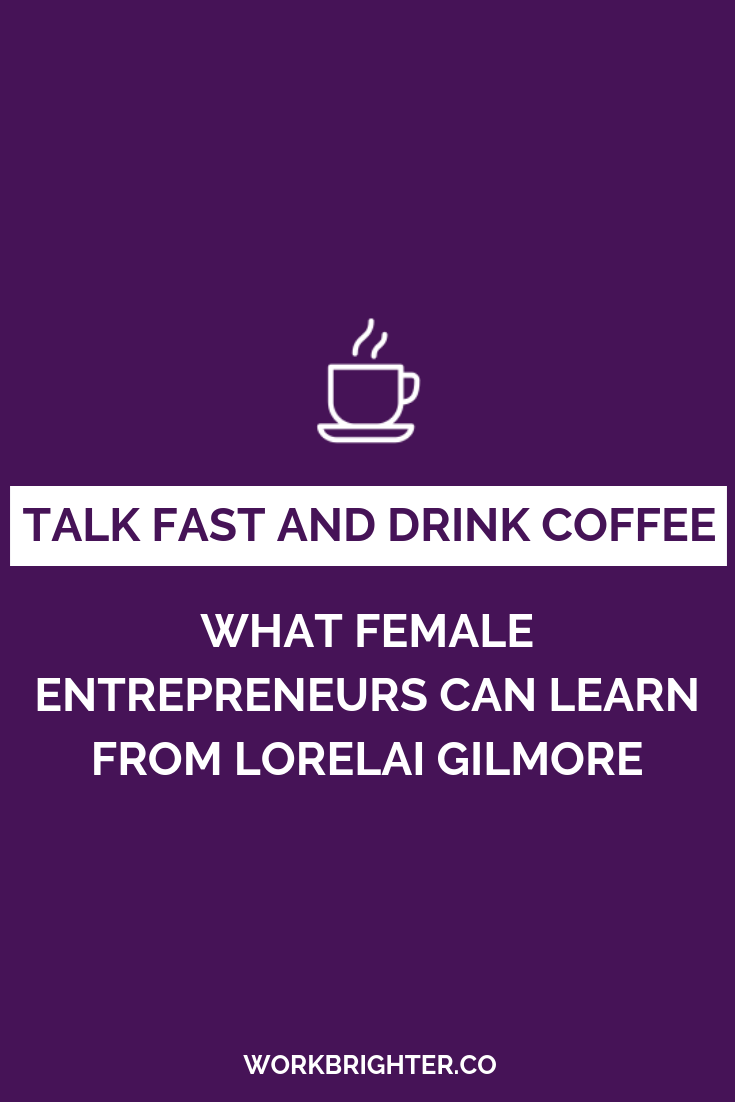 What Female Entrepreneurs Can Learn from Lorelai Gilmore - We all know Lorelai Gilmore as a fast talker, coffee drinker, best friend, and good mom. But she's also an awesome female entrepreneur, and that's the side of her we're paying honor to today. Here's what all female entrepreneurs can learn from our favorite Gilmore Girl.