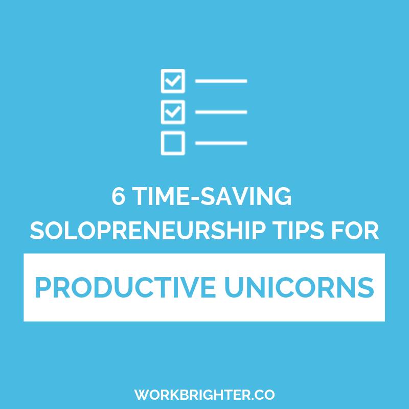 6 Time-saving Tips for Productive Unicorns