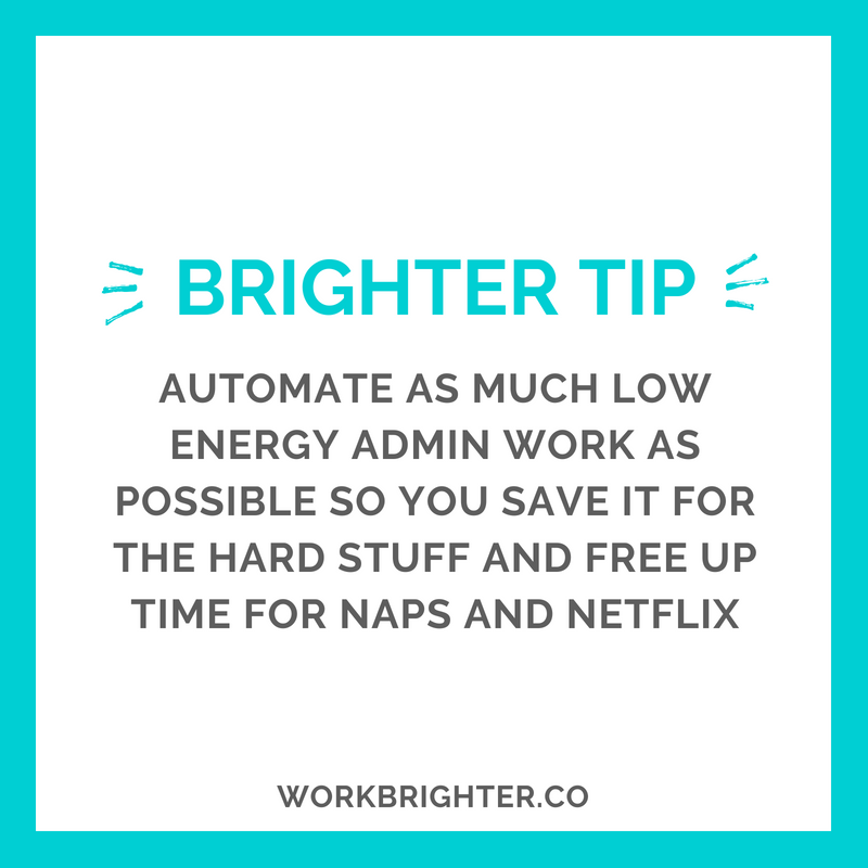 BRIGHTER TIME MANAGEMENT TIP_ Automate Admin Work