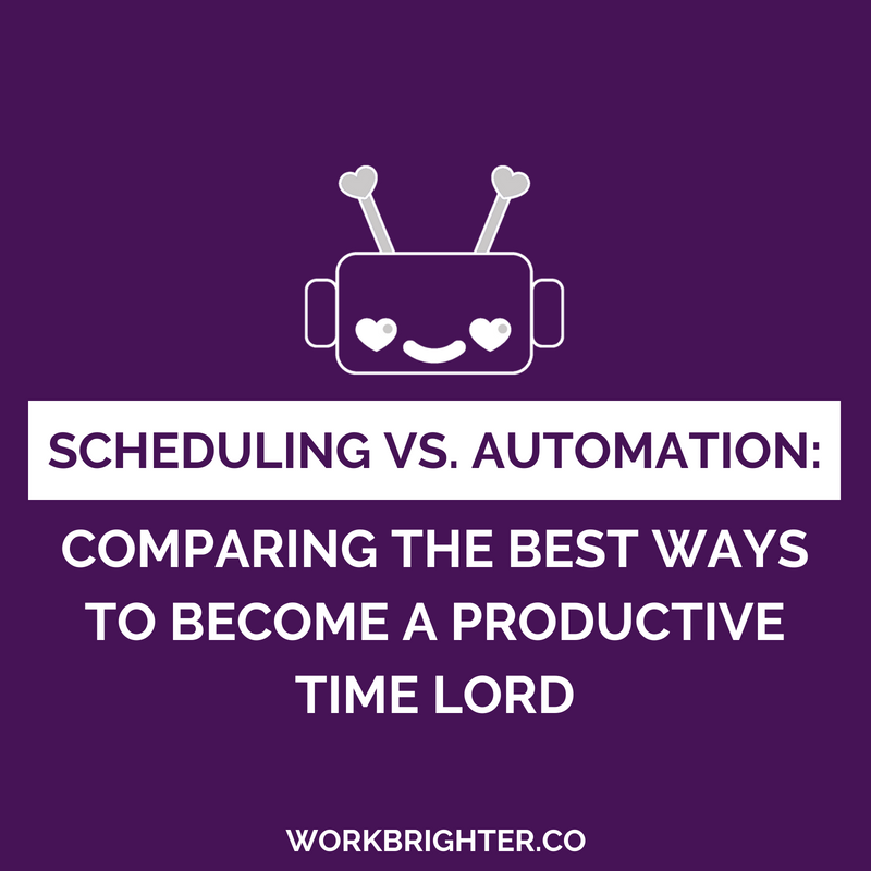 Scheduling vs Workflow Automation - Comparing the Best Ways to Become a Productive Time Lord
