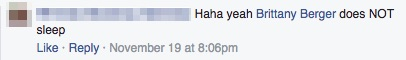 facebook comment that says brittany berger does not sleep