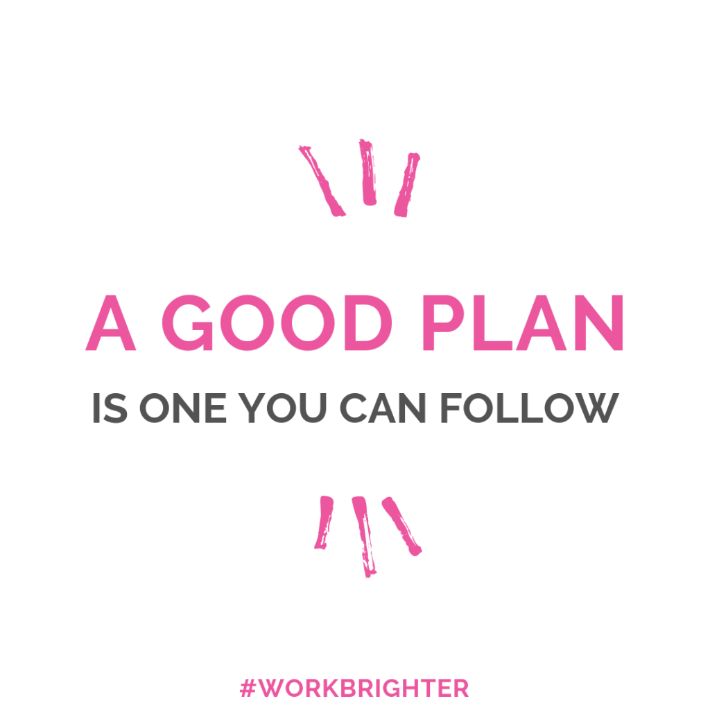 a good plan is one you can follow quote