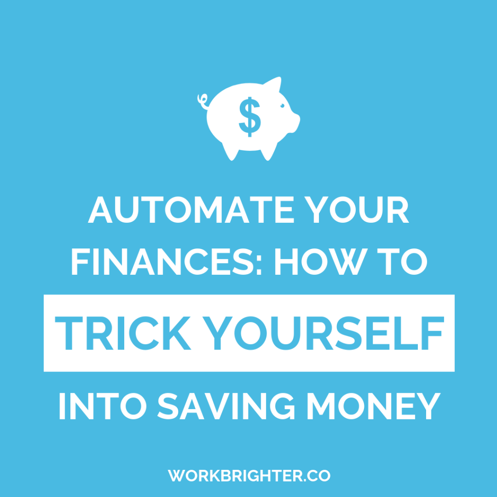 how to trick yourself into saving money