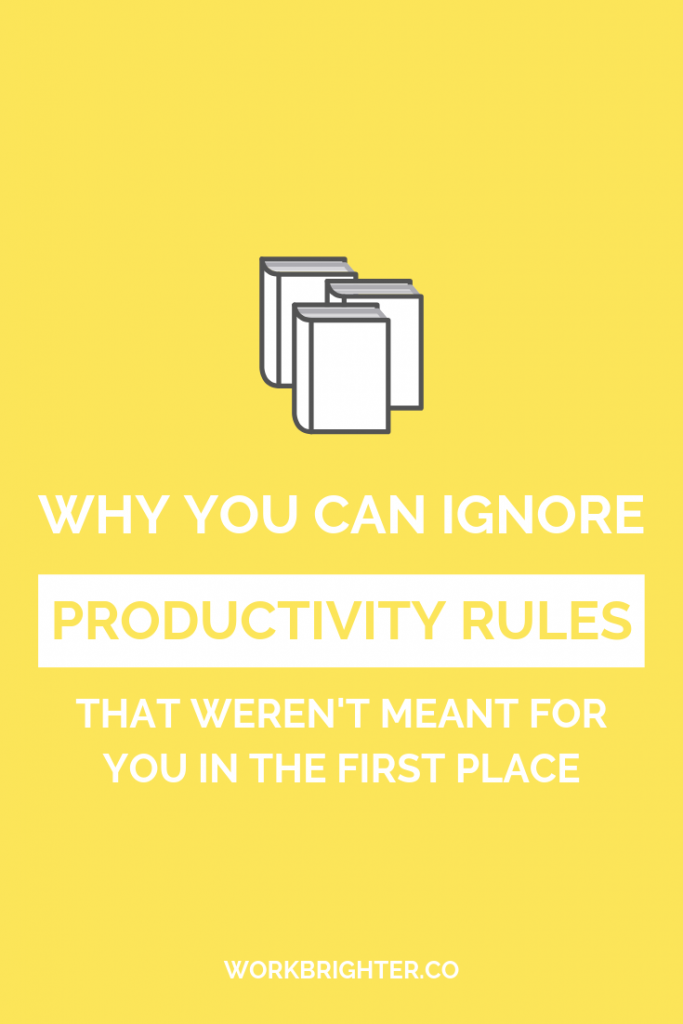 why you can ignore productivity best practices