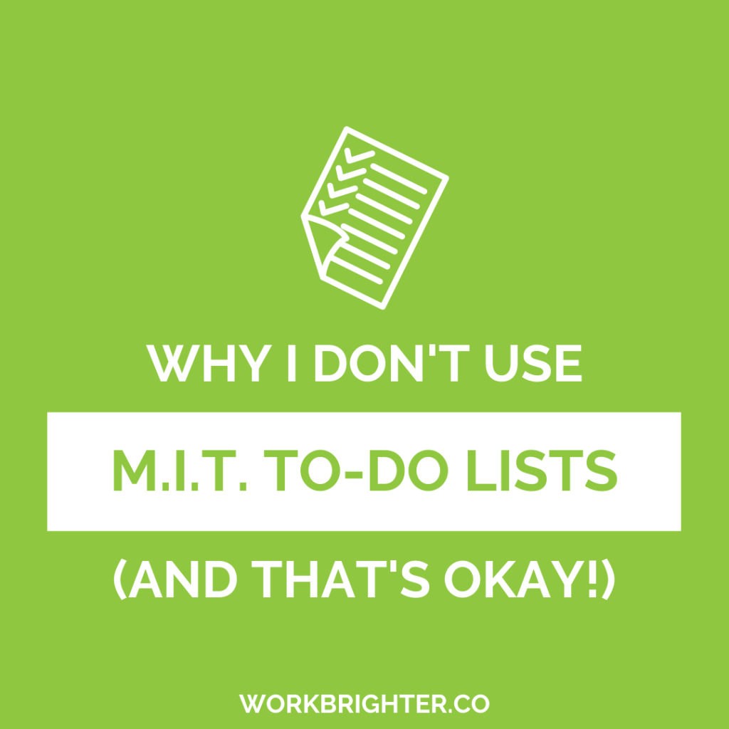 "Why ""MIT"" To-Do Lists Don't Work For Me"