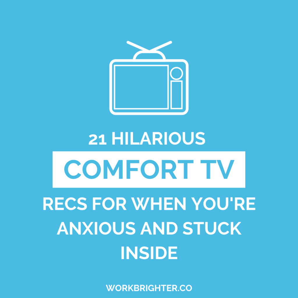 21 Hilarious comfort tv recs for when you're anxious and stuck inside