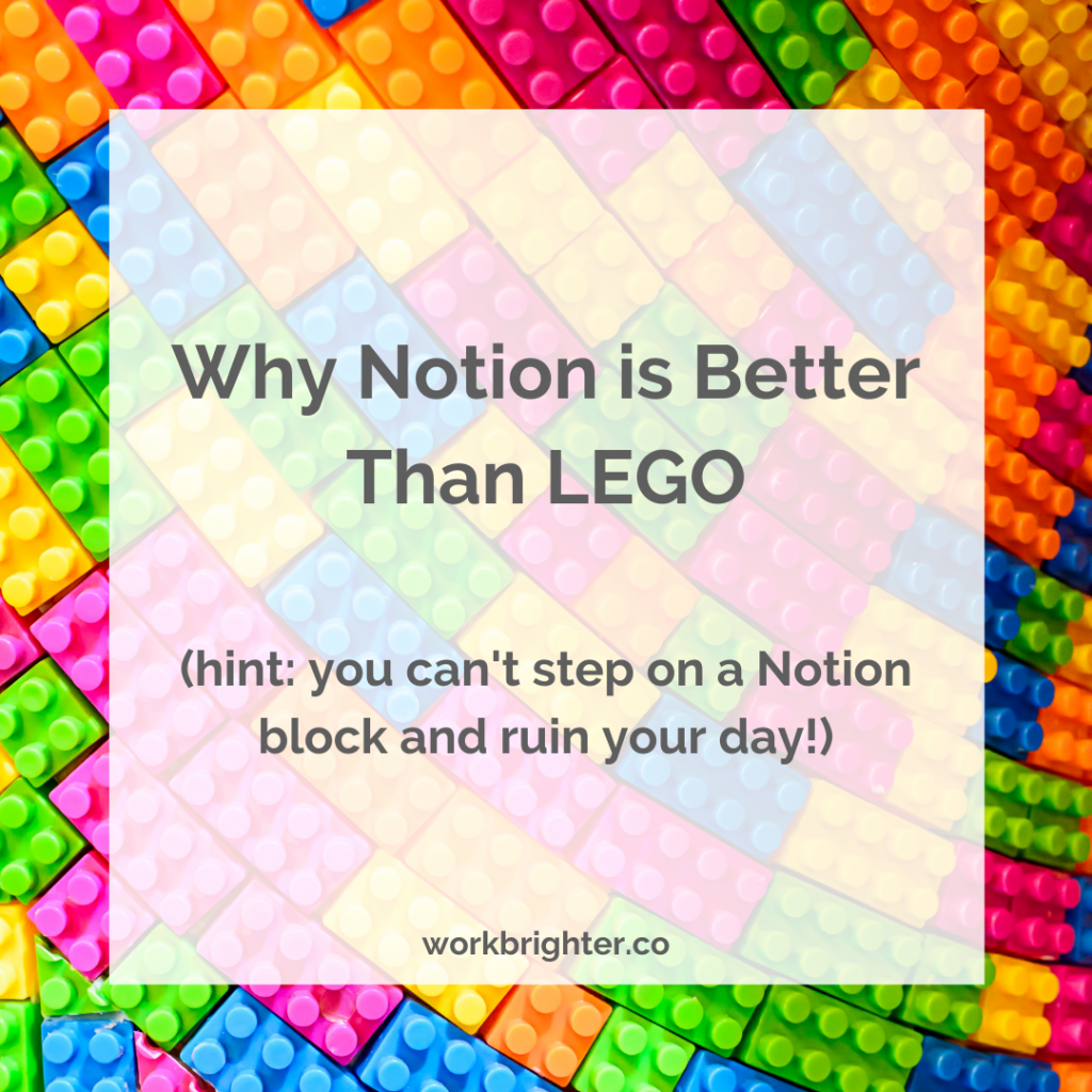 how notion is like legos